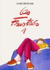 Les frustrés, Tome 1 - Claire Bretécher