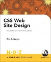 CSS Web Site Design Hands on Training - Eric A. Meyer, Dan Short