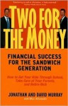 Two for the Money: Financial Success for the Sandwich Generation - Jonathan Murray, Max Alexander, David Murray