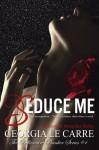 Seduce Me - Georgia Le Carre