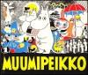Muumipeikko 1 - Tove Jansson, Juhani Tolvanen, Anita Salmivuori