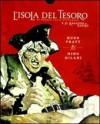 L'isola del tesoro-Il ragazzo rapito - Robert Louis Stevenson, Hugo Pratt, Mino Milani