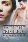 Patient Privilege - Allison Cassatta