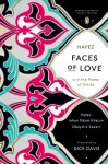 Faces of Love: Hafez and the Poets of Shiraz - Hafez, Jahan Khatun, Obayd-e Zakani, Dick Davis