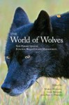 The World of Wolves: New Perspectives on Ecology, Behaviour and Management - Marco Musiani, Luigi Boitani, Paul Paquet
