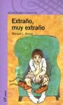 Extrano, Muy Extrano - Manuel L. Alonso, Karin Schubert