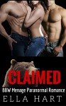 ROMANCE: FANTASY: CLAIMED (BBW Pregnancy Menage Shifter Romance) (New Adult Fantasy Short Stories) - Ella Hart, Michelle Love, Cassandra Cole, Jasmine Jensen, Aubrey James