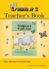 Jolly Grammar 2 Teacher's Book - Sara Wernham