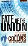 Fate of the Union - Max Allan Collins, Dan John Miller, Matthew V. Clemens
