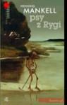 Psy z Rygi - Henning Mankell