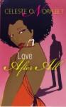 Love After All (Arabesque) - Celeste O. Norfleet