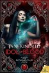 Idol of Blood - Jane Kindred