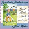 Good Luck Duck Unabridged (Audiocd) - Meindert DeJong, Jim Weiss