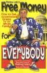 Free Money for Everybody - Matthew Lesko, Mary Ann Martello