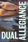 Dual Allegiance - Yair Weinstock, Esther Van Handel