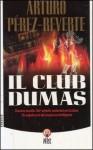 Il club Dumas o L'ombra di Richelieu - Arturo Pérez-Reverte, Ilide Carmignani