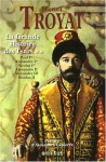 La Grande Histoire des Tsars : Tome 2 - Henri Troyat