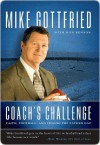 Coach's Challenge: Faith, Football, and Filling the Father Gap - Mike Gottfried, Ron Benson