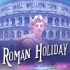 Roman Holiday: The Chronicles of St. Mary - Zara Ramm, Jodi Taylor