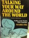 Talking Your Way Around the World - Mario Andrew Pei