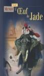 L'oeuf de Jade - Talbot Mundy, Louis Postif