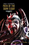 Path of the Dark Eldar (Warhammer) - Andy Chambers