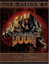 The Making of Doom(r) III: The Official Guide - Steven L. Kent, ID Software