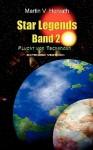 Star Legends Band 2 - Extended Version - Martin V. Horvath