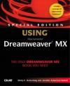 Special Edition Using Macromedia Dreamweaver Mx - Molly E. Holzschlag, Jennifer Ackerman Kettell