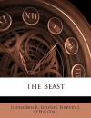 The Beast - Ben B. Lindsey, Harvey J. O'Higgin