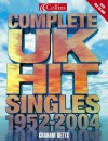 Complete UK Hit Singles 1952-2003 - Collins Publishers