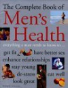The Complete Book Of Men's Health: The Definitive Guide To Healthy Living, Exercise And Sex - Jack Forem, Doug Hill