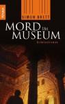 Mord im Museum: Kriminalroman - Antoinette Gittinger, Simon Brett