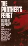 The Panther's Feast - Robert B. Asprey