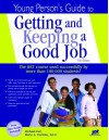 Young Person's Guide to Getting and Keeping a Good Job - J. Michael Farr