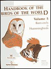 Handbook of the Birds of the World, Vol. 5: Barn Owls to Hummingbirds - Josep Del Hoyo