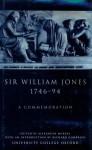 Sir William Jones, 1746 94: A Commemoration - Alexander Murray