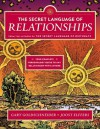 The Secret Language of Relationships - Gary Goldschneider, Joost Elffers
