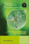Structural and Catalytic Roles of Metal Ions in RNA - Royal Society of Chemistry, Helmut Sigel, Roland K O Sigel, Pascal Auffinger, Royal Society of Chemistry
