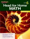 Head for Home Math: Advanced Workbook Grade 6 - Steck-Vaughn
