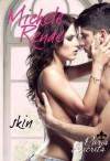 Skin - Michele Renae