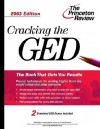 Cracking the GED, 2003 Edition - Geoff Martz