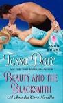 Beauty and the Blacksmith: A Spindle Cove Novella by Tessa Dare (2013-07-02) - Tessa Dare