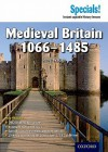 History: Medieval Britain, 1066 1485 (Secondary Specials) - Steve Waugh
