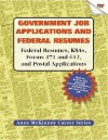 Government Job Applications & Federal Resumes: Federal Resumes, Ksas, Forms 171 and 612, and Postal Applications - Anne McKinney