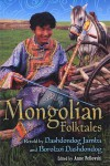 Mongolian Folktales - Dashdondog Jamba, Borolzoi Dashdondog, Anne Pellowski