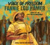 Voice of Freedom: Fannie Lou Hamer: The Spirit of the Civil Rights Movement - Ekua Holmes, Carole Boston Weatherford