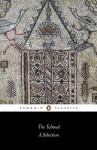 The Talmud: A Selection (Penguin Classics) - Norman Solomon
