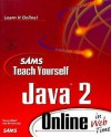 Sams Teach Yourself Java 2 Online in Web Time (The Teach Yourself Series) - Stephen Gilbert, Bill McCarty