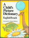 A Child's Picture Dictionary - Dennis Sheheen